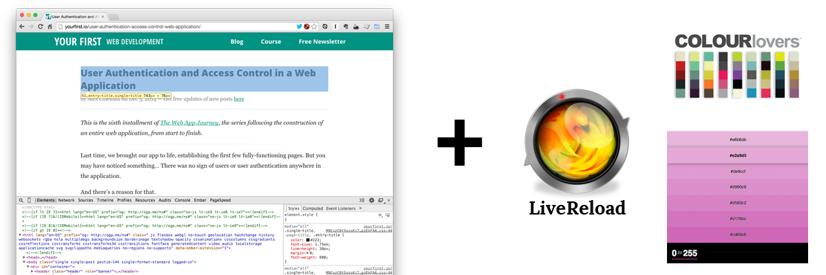 My design in browser tools of the trade: Chrome with DevTools, LiveReload, COLOURlovers, and 0to255
