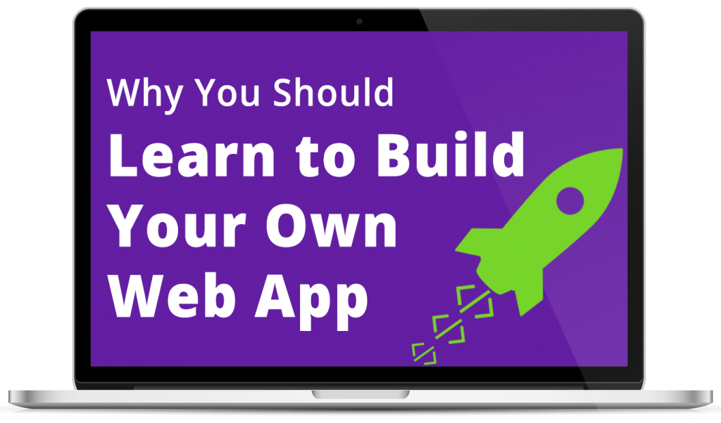 Self Taught Coders Learn To Build Your Own Web Apps